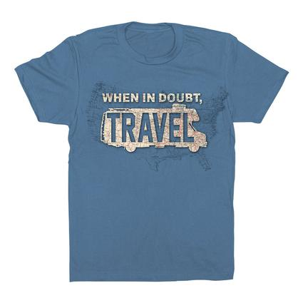 When in Doubt Travel Camping and Outdoor T-Shirt, Large