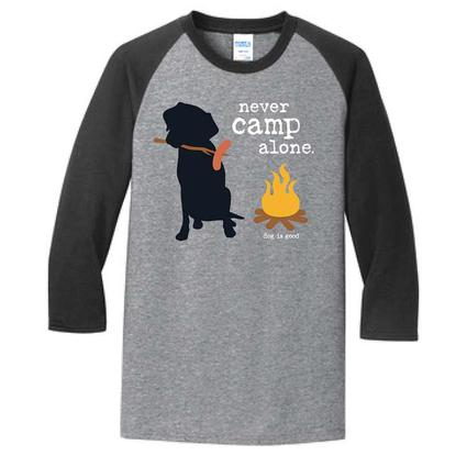 Dog Is Good Never Camp Alone Raglan Long Sleeve Tee, Medium