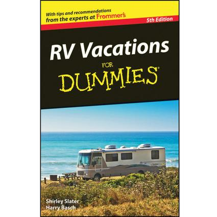 RV Vacations for Dummies – 5th Edition