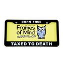 License Plate - Born Free Taxed to Death