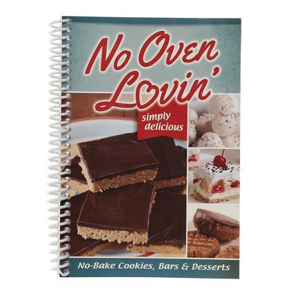 No Oven Lovin Cookbook