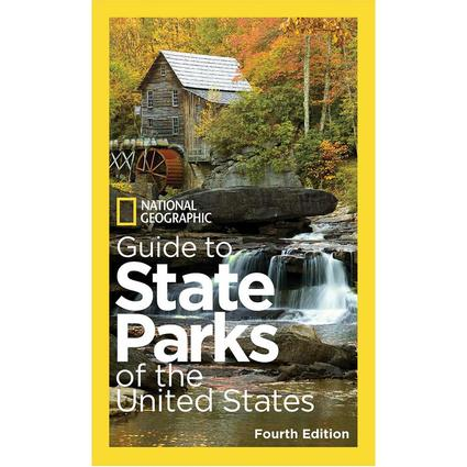 National Geographic Guide to State Parks of the U.S., 4th Ed.