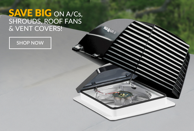 Deals on A/Cs, Shrouds, Roof Fans & Vent Covers